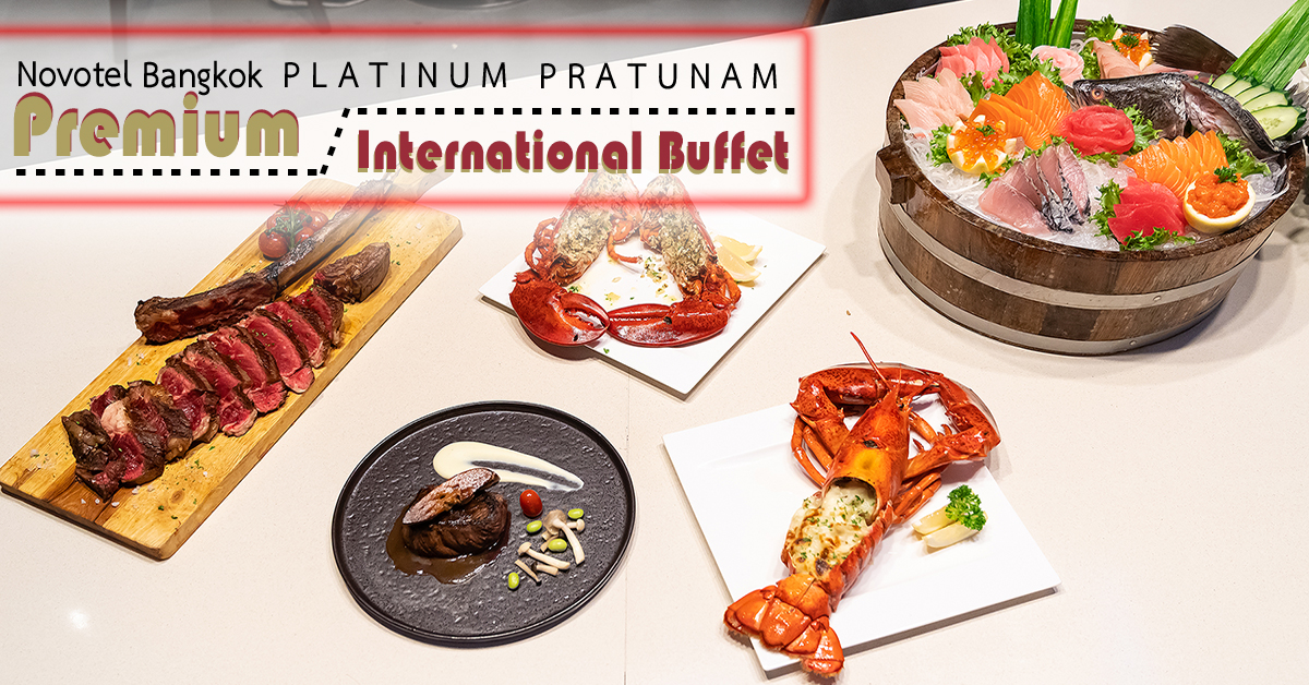 Premium International Buffet Novotel Platinum